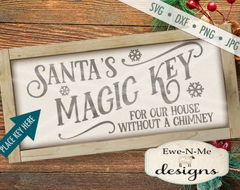 Magic Key SVG - Santa svg - Christmas svg - Santa Magic Key - magic key sign svg - Santas Key Sign svg - Commercial Use svg, dxf, png, jpg