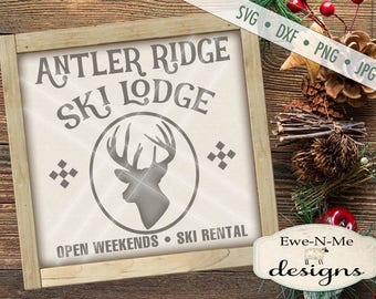 Ski Lodge svg - deer svg - antler svg - Winter SVG - Christmas svg - ski lodge decor - ski lodge sign svg Commercial Use svg, dxf, png, jpg