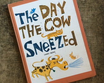 1957 The Day the Cow Sneezed by James Flora
