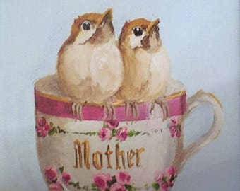 Birds Teacup painting original twin  baby birds on antique motto Mother cup