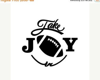 BACK to SCHOOL SALE Take Joy In Football Decal