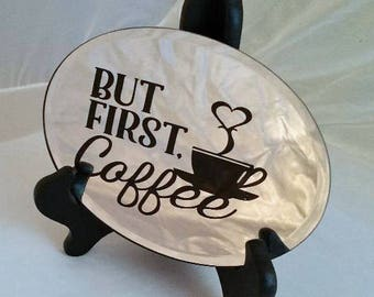 """Etched Glass - """"But First Coffee"""""""