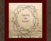 Families Are Forever-Primitive Stitchery E-PATTERN-INSTANT DOWNLOAD