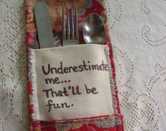 Cutlery Holder, Vintage Fabric, Funny Sayings, Fun Gift