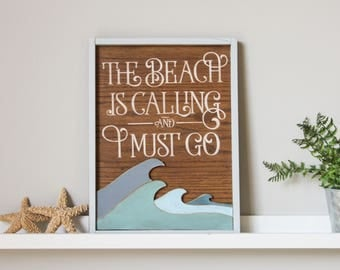 Wooden Wall Sign - Wooden Wall Decor - Wood Sign - Rustic Wood Sign - Rustic Home Decor - Beach House Sign -The Beach is Calling