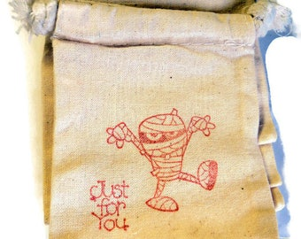 6 Muslin Gift Bags, Just For You, Mummy,  Halloween Party Favor Bags, Packaging, 3x4 Inches, Hand Stamped Takuniquedesigns