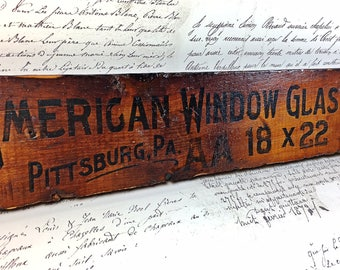 Primitive antique  wooden crate sign American Window Glass Co. Pittsburgh PA