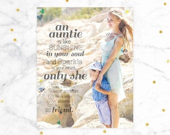 Auntie Gift, Personalized Auntie Gift, An Auntie is Like Sunshine, Auntie Photo Gift special art print featuring your photo // H-Q21-1PS ZZ1