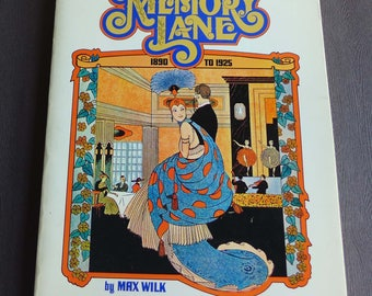 Memory Lane, The Golden Age of American Popular Song Music 1890-1925 by Max Wilk, 1973, Ballantine Books
