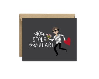 You Stole My Heart Valentines Card