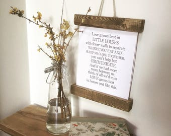 Love grows best in little house print with wooden frame