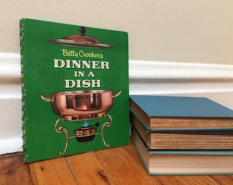 Green Cook Book Betty Crocker's Dinner in a Dish Cookbook 1965 General Mills Vintage Recipes Hardcover Spiral Bound