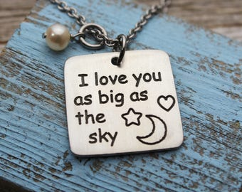 I love you as big as the sky Fine Pewter Necklace
