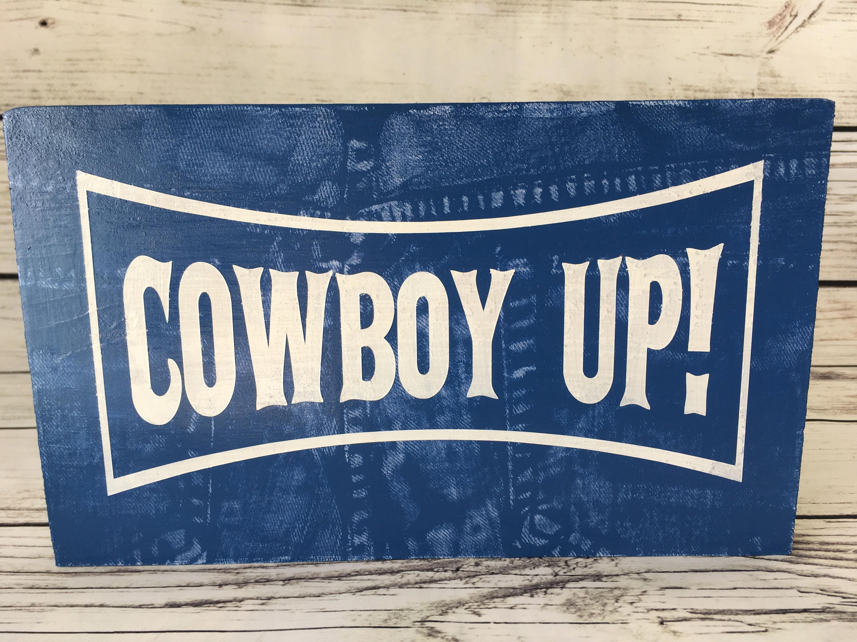 Cowboy Up! Wood Sign ~ Denim Sign ~ Cowboy Blue Jeans ~ Western Decor ~