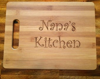 Nana's Kitchen - Laser Engraved Bamboo Cutting Board