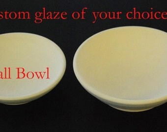 Food bowls - Small - Custom glaze of your choice