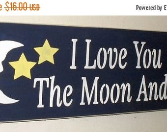 ON SALE TODAY I love you to the moon and back Inspirational Quote Wooden Sign  You Pick Colors 6 x 18