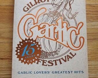 Herb Cooking, Garlic Lovers Greatest Hits Cookbook, Gilroy Garlic Festival Cookbook, Vintage How To Cookbook, Garlic Recipe Book