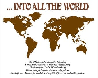 60 x 100 inch Into All The World Map metal wall art - Choose your color with rust accents patina - shown in the Rust Patina - Missions