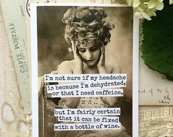 Blank Greeting Card - #286 - Headache Fixed With A Bottle Of Wine
