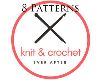 8 Single Knit or Crochet Patterns For 24.99