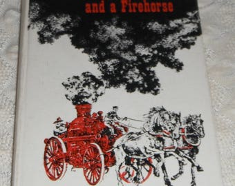 Three Children and a Firehorse by Natlee Kenoyer  Illustrated by Darrell D Wiskur Vintage Hardcover  Ex-library Book