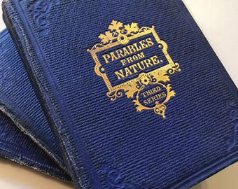 Parables From Nature 1864 3 Antique Books Second Third Fourth Series