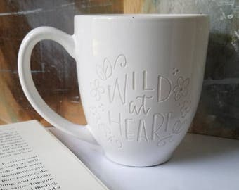 Engraved Mug, Wild at Heart, SPECIAL EDITION Boho Mug, Pretty Coffee Mug, Gift for Her, Book Lover Mug, Flower Cup, Best Friend, Gypsy Mug,