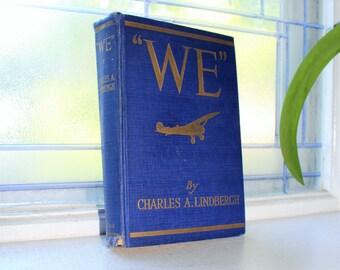 We by Charles Lindbergh Vintage 1928 Book
