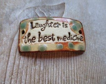 Laughter is the best medicine  bracelet focal beading handmade ceramic cuff