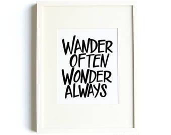 """Wander Often Wonder Always Print, Quote Print, 8""""x10"""" or 11""""x14"""" Travel Themed Art,  Minimalist Print, Simple Typography, Black and White"""