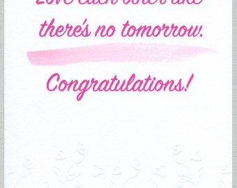 Love each other like there's no tomorrow. Congratulations! - Wedding