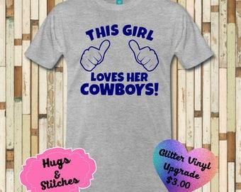 This Girl Loves Her  cowboysShirt