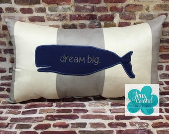 Whale Accent Pillow/dream big/Nautical Decor/Whale/Embroidered Pillow/Throw Pillow/Beach Decor/Beach House/Whale Pillow