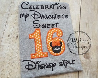 Disney-Inspired Birthday Shirt - Sweet 16 Daughter - Custom Birthday Tee 802c  girl orange