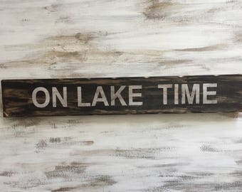 Wooden On lake time Sign