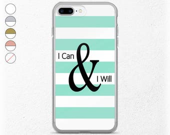 Motivational iPhone Case, Inspirational Gifts For Her, I Can And I Will, Believe in Yourself, Girlfriend Gift, Clear iPhone 7 Plus