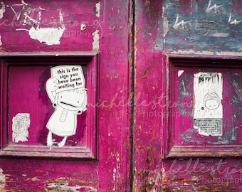 This is Your Sign, Urban Landscape, City Photography, Street Art Photography, Whimsical Prints, Little Girl Images, Door Photography
