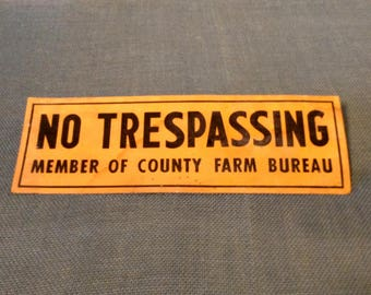 Vintage No Trespassing Farm Bureau Sign - Paper - Chipboard - County Farm Bureau