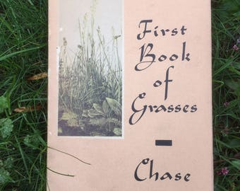 First Book of Grasses, 1959 Hardcover, One Color Photo, Black White Photos, Reference, Display, Garden and Lawncare, Collection, Green Cover