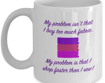 Fun Funny Sewing Mug Gift Fabric Seamstress Sew Love Crafting Crafts