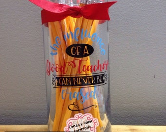 The Influence of a Good Teacher vase/pencil holder