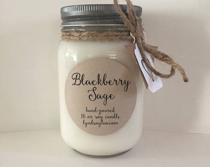 Handmade, Hand Poured, all Natural, Blackberry Sage, 100% Soy Candle in 16 oz. Glass Mason Jar with Cotton Wick