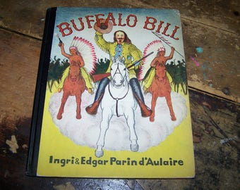 """A Charming Vintage Hard Cover  Book Titled """" Buffalo Bill"""" C. 1952 Lithographed U.S.A."""