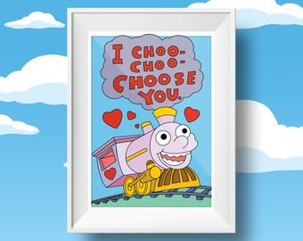 I choo- choo- choose you! Valentines simpsons print