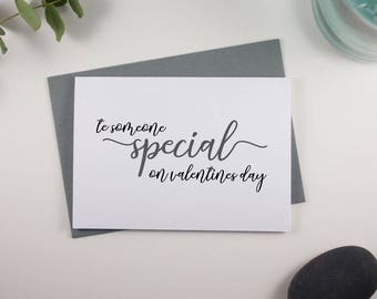 To someone special on Valentines Day Card // Grey and Black // Script Design