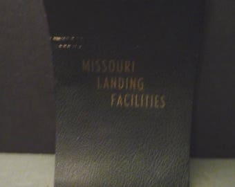 Missouri Landing Facilites Book for Airplane Pilots