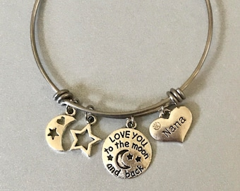 Love you to the Moon and Back Nana Bangle Nana Bracelet Nana Jewelry