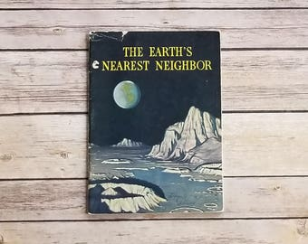 About The Moon Book Space Science Book Science Education The Earth's Nearest Neighbor Bertha Morris Parker US Weather Bureau 1940s Teacher