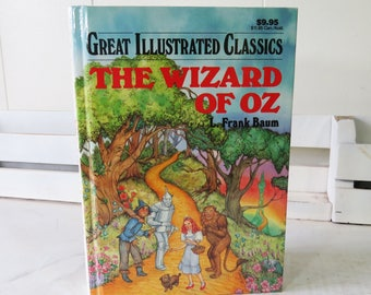 The Wizard of Oz 1989 Great Illustrated Classics- L Frank Baum